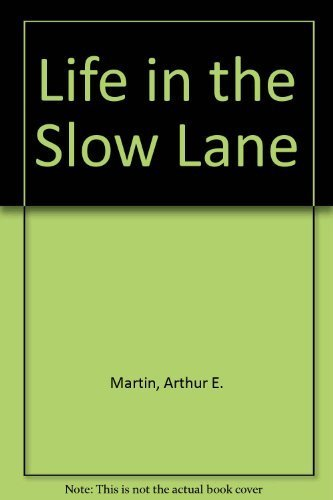 9780914339304: Life in the Slow Lane