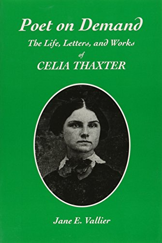 9780914339472: Poet on Demand: The Life, Letters, and Works of Celia Thaxter