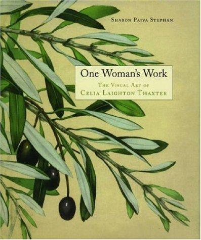 9780914339953: One Woman's Work: The Visual Art of Celia Laighton Thaxter