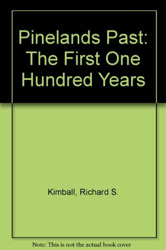 9780914339984: Pineland's Past: The First One Hundred Years