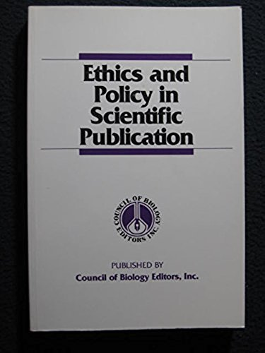 Ethics and Policy in Scientific Publication: John C. Bailar