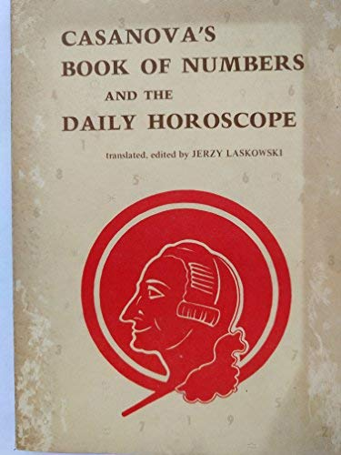 9780914350057: Casanova's book of numbers and the daily horoscope