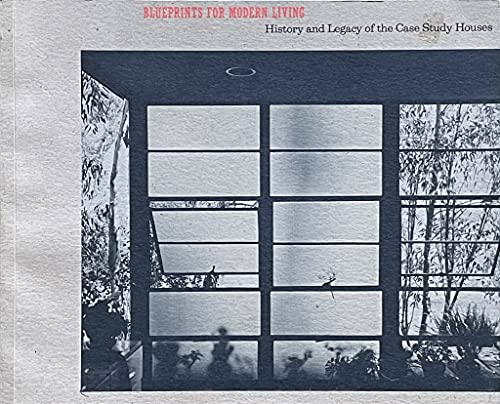 9780914357186: Blueprints for Modern Living: History and Legacy of the Case Study Houses