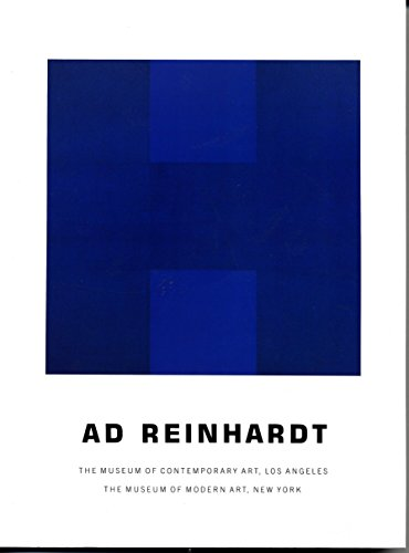 9780914357230: Ad Reinhardt. The Museum of Contemporary Art, Los Angeles. The Museum of Modern Art, New York