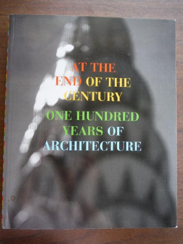 At the End of the Century: One: Museum of Contemporary