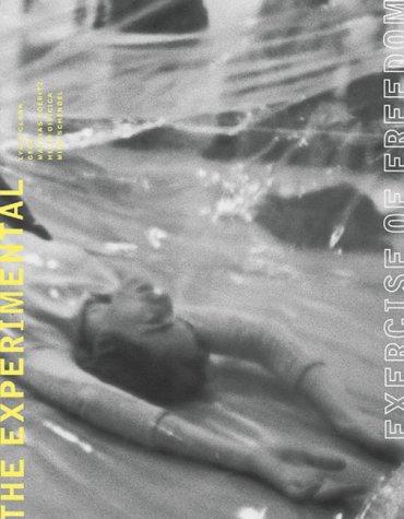 9780914357643: The Experimental Exercise of Freedom: Lygia Clark, Mathias Goeritz, Helio Oiticica and Mira Schendel