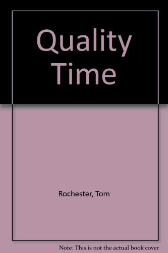 Quality Time: Rochester, Tom