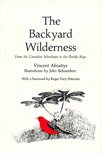 The Backyard Wilderness: From the Canadian Maritimes to the Florida Keys