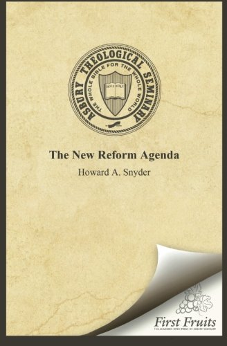 The New Reform Agenda (0914368931) by Howard A. Snyder