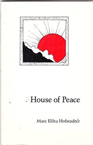 HOUSE OF PEACE: Poems Muchos Somos Series No. 29: Hofstadter, Marc Elihu, Inscribed