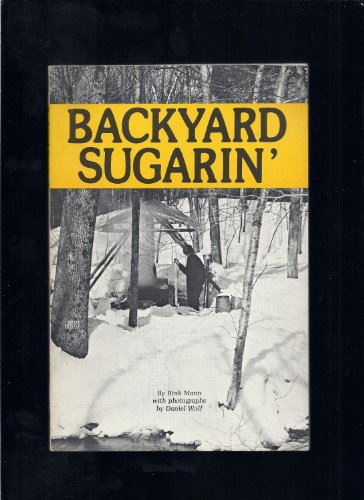 9780914378129: Backyard Sugarin' [Paperback] by