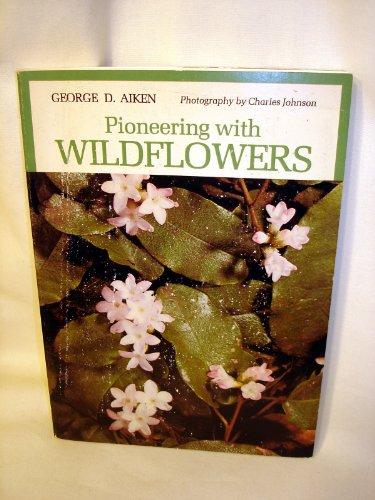 9780914378341: Pioneering With Wildflowers