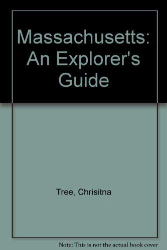 9780914378709: Massachusetts: An Explorer's Guide