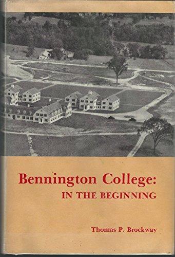 9780914378785: Bennington College, in the beginning