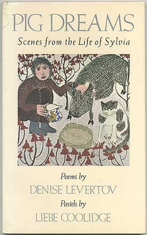 Pig Dreams: Scenes from the Life of Sylvia (0914378821) by Levertov, Denise; Coolidge, Liebe; Juvenile Collection (Library of Congress)