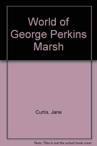 World of George Perkins Marsh: Jane Curtis; Will