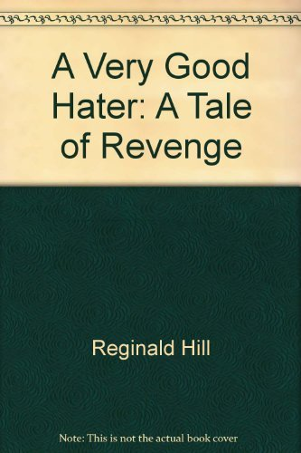 9780914378976: A Very Good Hater: A Tale of Revenge