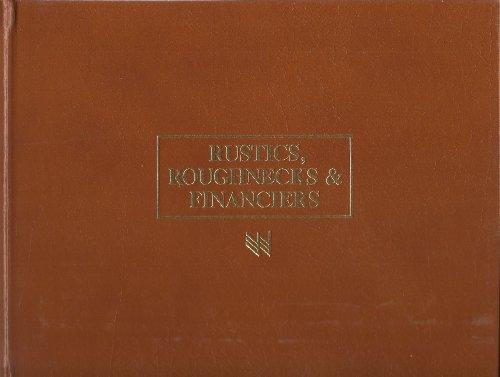 Rustics, Roughnecks and Financiers, Oklahoma 1907-1919: Blakey, Ellen Sue