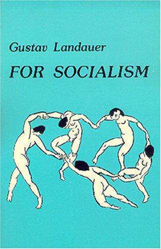9780914386117: For Socialism