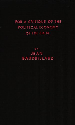 9780914386230: For a Critique of the Political Economy of the Sign