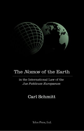 9780914386292: Nomos of the Earth in the International Law of Jus Publicum Europaeum