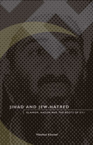 9780914386391: Jihad and Jew-Hatred: Islamism, Nazism and the Roots of 9/11