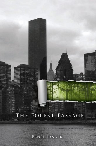 The Forest Passage: Ernst Jünger