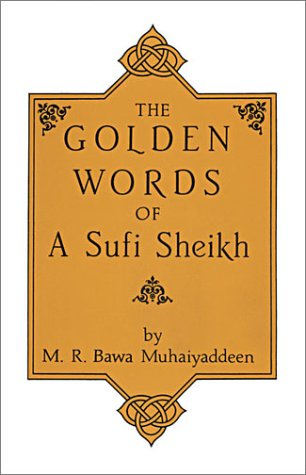 9780914390244: The Golden Words of a Sufi Sheikh