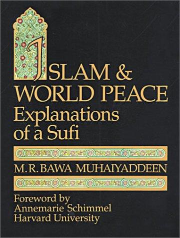 9780914390251: Islam & World Peace: Explanations of a Sufi (English and Arabic Edition)