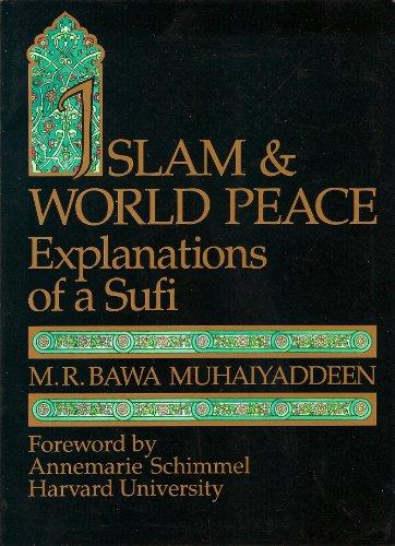 9780914390305: Islam & World Peace: Explanations of a Sufi