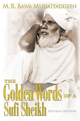 9780914390473: Golden Words of a Sufi Sheikh