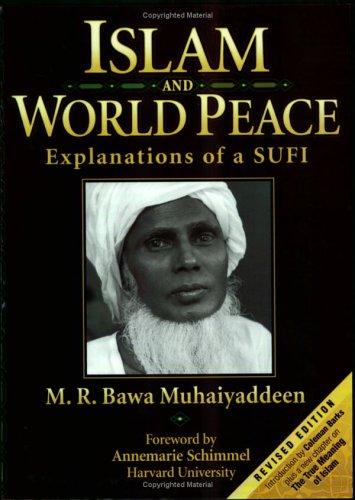 9780914390657: Islam & World Peace: Explanations of a Sufi