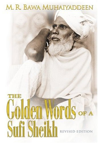9780914390749: The Golden Words of a Sufi Sheikh