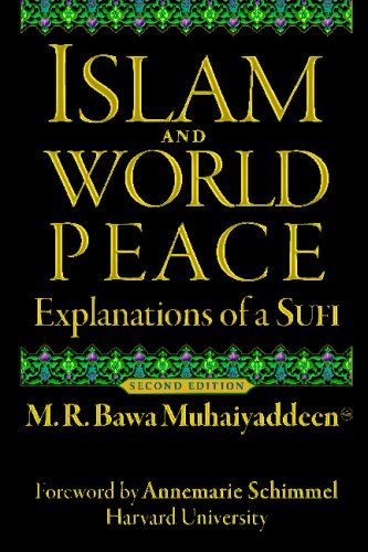 9780914390831: Islam and World Peace: Explanations of a Sufi