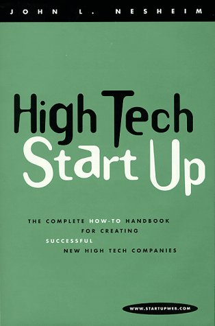 9780914405719: High Tech Start-up: The Complete How-to Handbook for Creating Successful New High Tech Companies