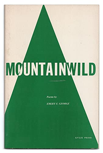 MOUNTAINWILD.: George, Emery E.