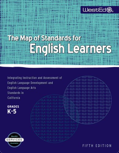 9780914409243: The Map of Standards for English Learners, Grades K-5: Integrating Instruction and Assessment of English Language Development and English Language Art