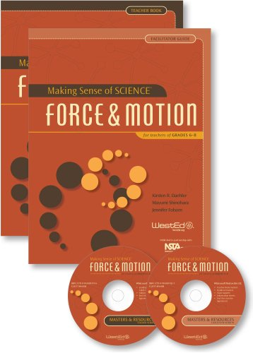Making Sense of SCIENCE: Force and Motion for Teachers of Grade 6-8: Kirsten R. Daehler, Mayumi ...