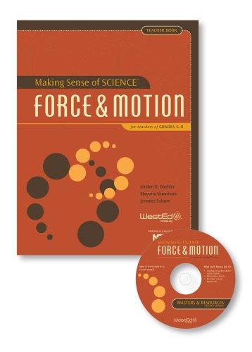 9780914409809: Making Sense of SCIENCE: Force & Motion for Teachers of Grades 6-8, Teacher Book