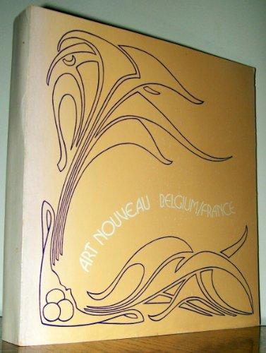 9780914412113: Art Nouveau Belgium-France