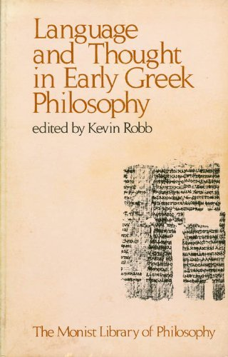 9780914417019: Language and Thought in Early Greek Philosophy (Monist Library of Philosophy)