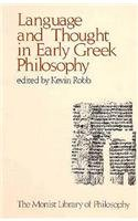 9780914417057: Language and Thought in Early Greek Philosophy (Monist Library of Philosophy)