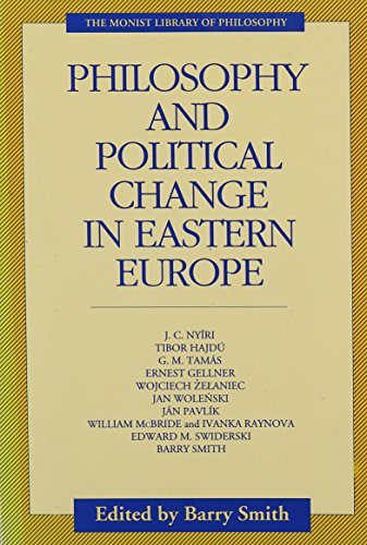 9780914417064: Philosophy and Political Change in Eastern Europe (Monist Library of Philosophy)