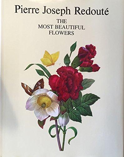 The Most Beautiful Flowers: Pierre Joseph Redouté