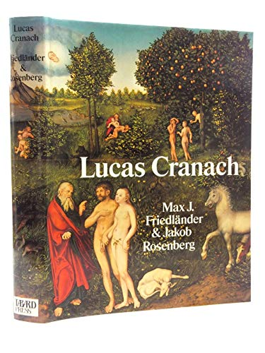 9780914427315: The Paintings of Lucas Cranach