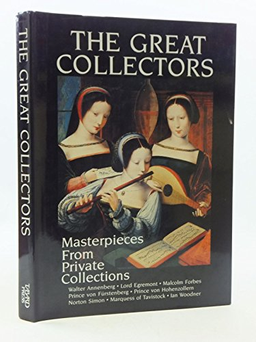 9780914427384: Great Collectors: Masterpieces from Private Collections