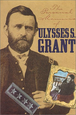 9780914427674: Personal Memoirs of Ulysses S. Grant (The American Civil War)