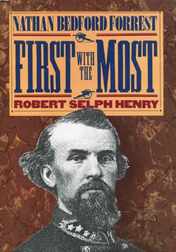 9780914427728: First with the Most: Nathan Bedford Forrest