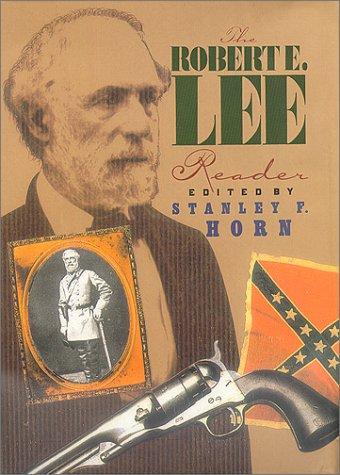 9780914427834: The Robert E. Lee Reader (The American Civil War)