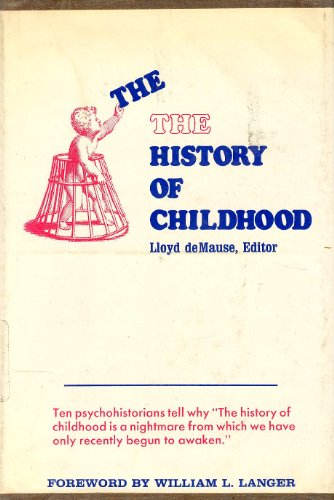 9780914434009: Title: The History of Childhood